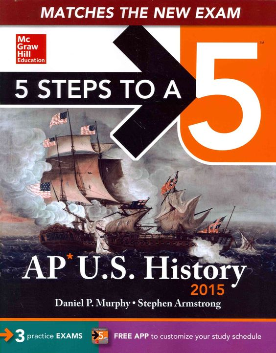 This easy-to-follow study guide includes a complete course review, full-length practice tests, and access to an AP Planner app! 5 Steps to a 5: AP U.S. History features an effective, 5-step plan to gu
