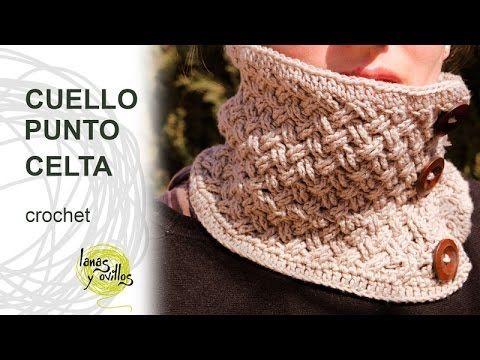 Tutorial Cuello o Bufanda Circular con Punto Celta Tejido a Crochet o Ga.