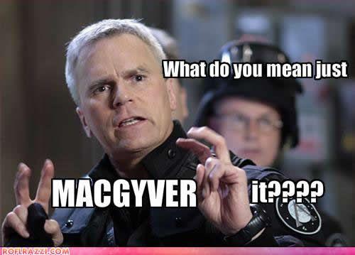 MacGyver it!