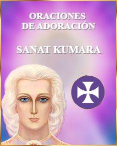 SanatKumara - Oraciones de adoración