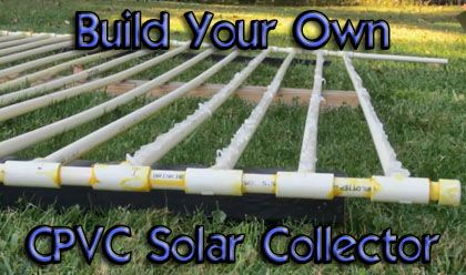 Build Your Own Solar Collector With CPVC Pipe...http://homestead-and-survival.com/build-your-own-solar-collector-with-cpvc-pipe/