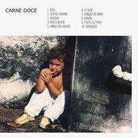 Carne Doce - Carne Doce 6/10