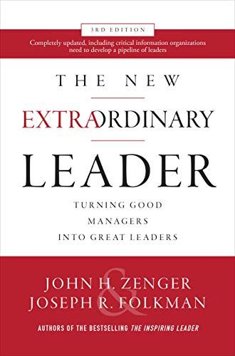 Download The New Extraordinary Leader 3rd Edition Turning Good Managers Into Great Leaders Free The New Extraordinary Leader 3rd Edition Turning Good Managers En 2020