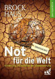 Not für die Welt: Ernährung im Zeitalter der Globalisierung