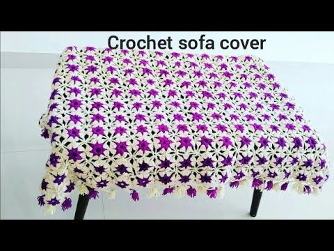 How To Crochet Table Cloth Or Sofa Cover Part1 2 3 In English Crochettablecloth Crochetsofacover Youtube In 2021 Crochet Tablecloth Sofa Covers Crochet Designs