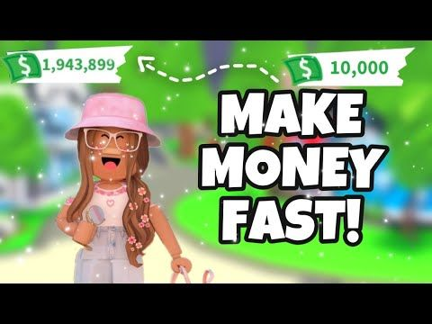 How To Get Money Fast On Roblox Adopt Me