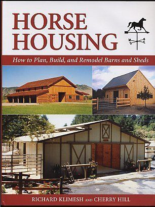 Horse barn planning building remodeling book laws for Horse barn materials