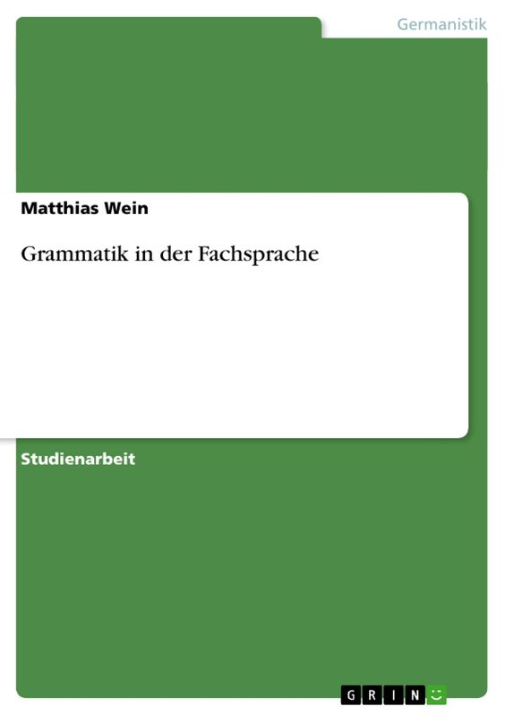 GRIN - Grammatik in der Fachsprache