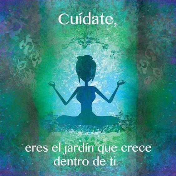 Cuídate, eres el jardín que crece en tí. Meditación, espiritualidad, paz interior, salud, tranquilidad, filosofía de vida, superar los miedos, fobias, ansiedad, depresión, ser feliz, felicidad.: