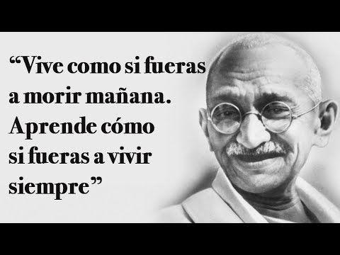 10 Frases De Mahatma Gandhi Para Superar La Adversidad