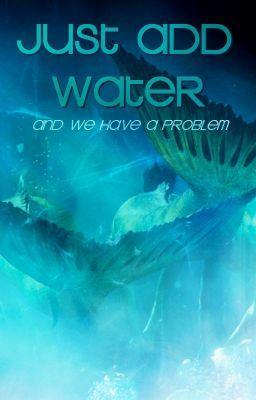 """You should read """"Just Add Water"""" on #wattpad #fanfiction http://w.tt/1tbR7jp"""