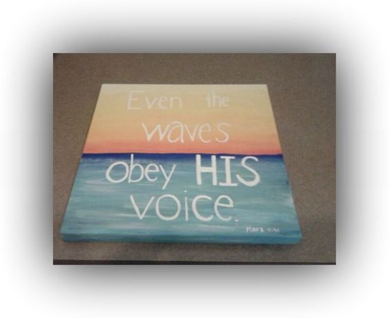 Even The Waves Obey HIs Voice.: