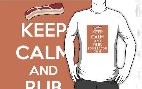 Rub Some Bacon on It: Bacon Keep Calm, Products Gifts, Bacon Products, Buy Rub, Catherine O Hagan