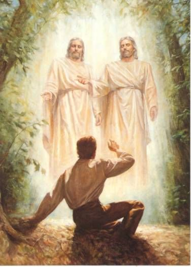 I believe that Joseph Smith saw God the Father and His son Jesus Christ.  Joseph Smith became the First Prophet of The Church of Jesus Christ of Latter Day Saints.