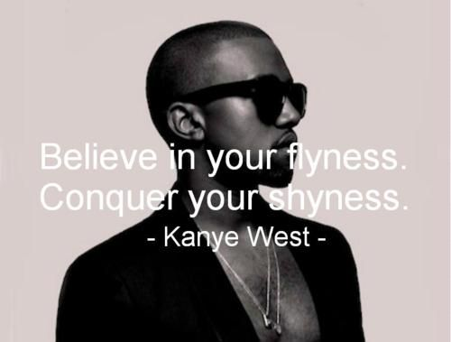 Believe in your flyness
