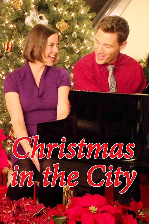 Watch Christmas In The City Hd Streaming Christmas In The City Full Movies Online Free Best Christmas Movies