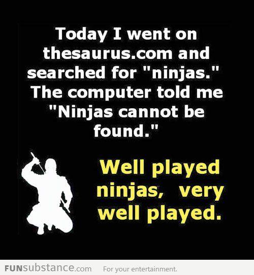 Well played, ninjas...