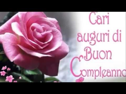 Auguri Happy Birthday Buon Compleanno Youtube Auguri Di Buon