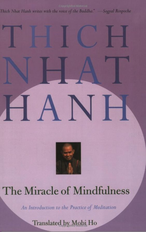 The Miracle of Mindfulness: An Introduction to the Practice of Meditation: Thich Nhat Hanh, Vo-Dihn Mai, Mobi Ho: 0046442012393: Amazon.com: Books