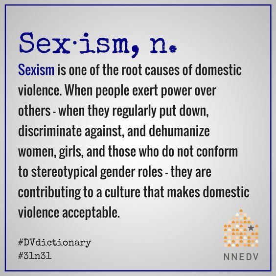 October 25 - Ending domestic violence includes dismantling sexism. #31n31 #DVdictionary #DVAM2017
