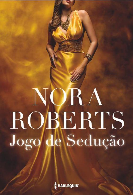 Jogo de Sedução - Nora Roberts