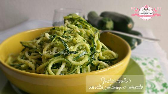 Zucchini noodle con salsa al mango e avocado - ricetta crudista (170 calorie)   Le ricette super light di Giovi
