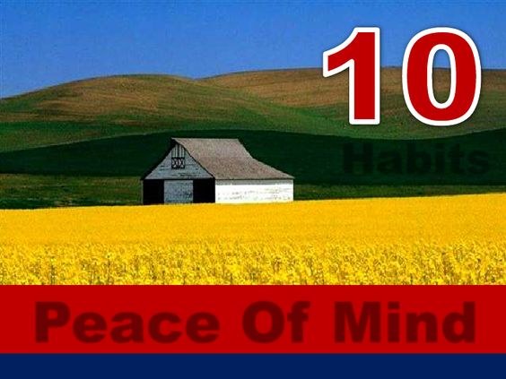 10 Habits for Peace of Mind