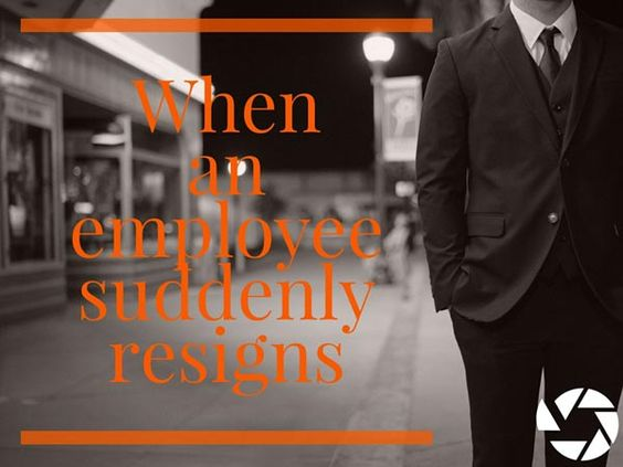 When an employee suddenly resigns, responding rather than reacting is crucial. Here are some other tips that are a must when an employee resigns.