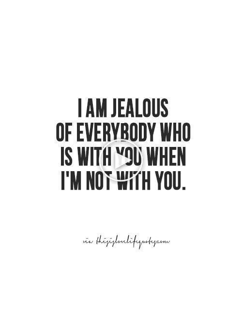 Jealousy Quotes Couple Quotes Long Distance Quotes Very Jealous It Sta Quotes About Moving On From Friends Quotes About Moving On From Love Jealousy Quotes