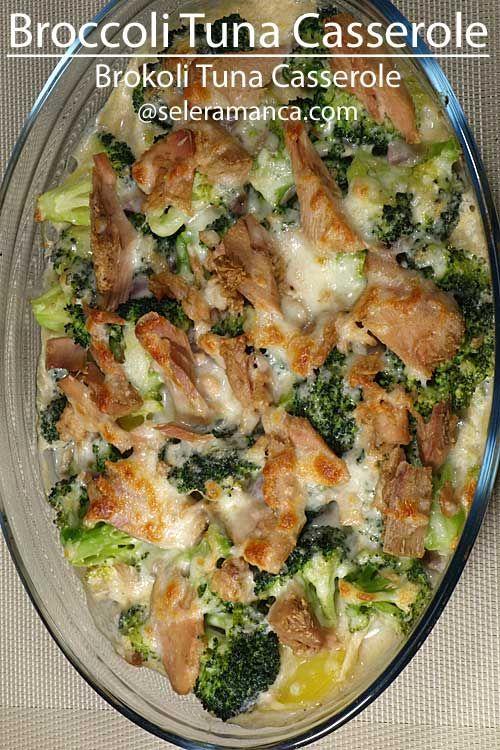 Kumpulan Resep Mancanegara Brokoli Tuna Casserole Rezept