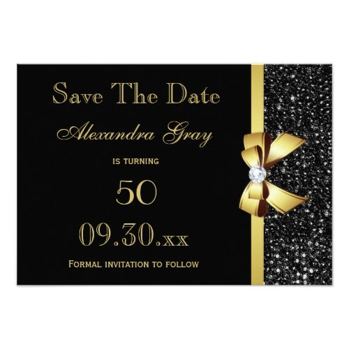 Any Age Birthday Save The Date Black And Gold Zazzle Com Save The Date Invitations Gold Save The Dates Birthday Invitations