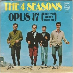 Opus 17 [Don't You Worry 'bout Me] (The Four Seasons)