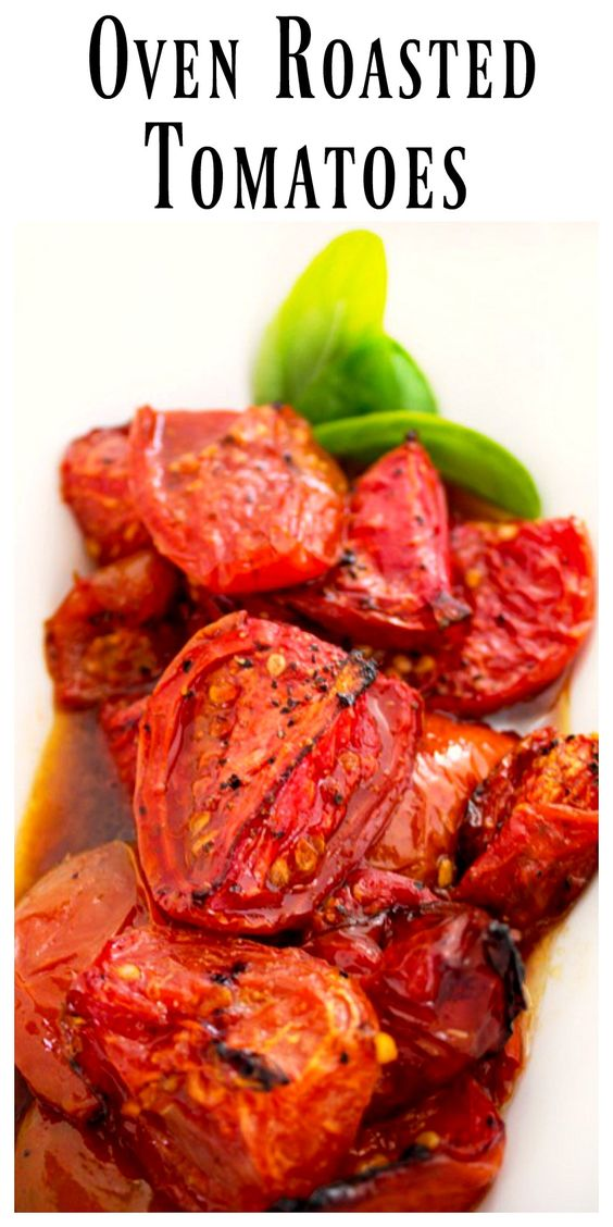 Oven Roasted Tomatoes | Recipe | Oven Roasted Tomatoes, Roasted ...