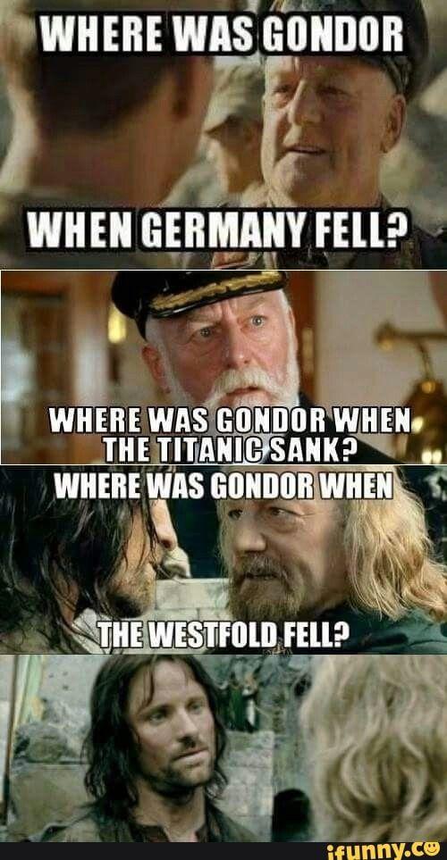 3 When Germany Rm Ifunny Lotr Funny Humor Hobbit Memes