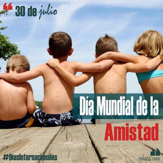 30 de julio – Día Internacional de la Amistad #DíasInternacionales