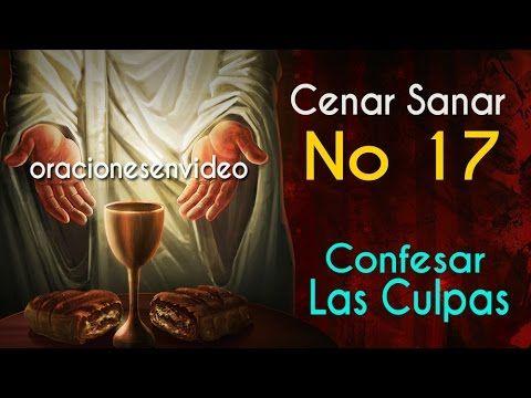 Cenar Sanar 17 Confesar Las Culpas