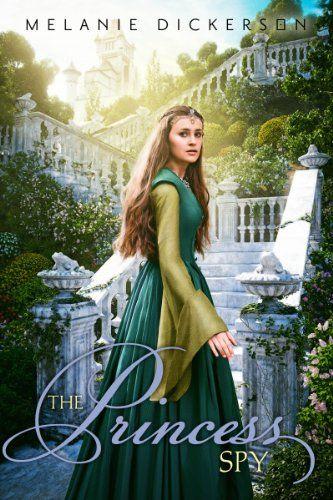 The Princess Spy by Melanie Dickerson http://www.amazon.com/dp/0310730988/ref=cm_sw_r_pi_dp_N6Vptb16WV3KXF5S ~ Coming November 2014!