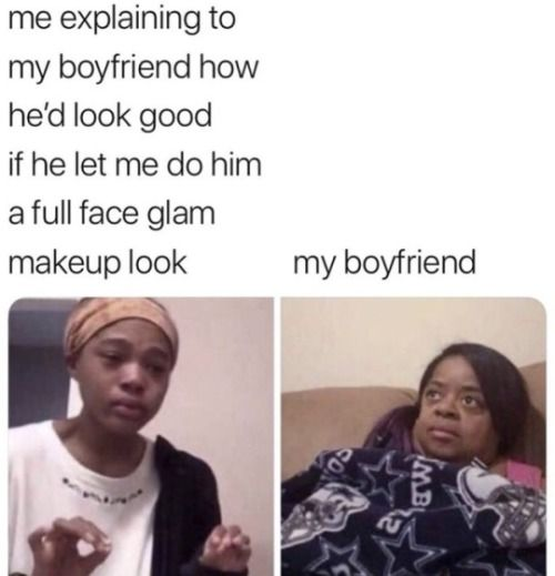 30 Of Today S Freshest Pics And Memes Makeup Memes Couple Memes Funny