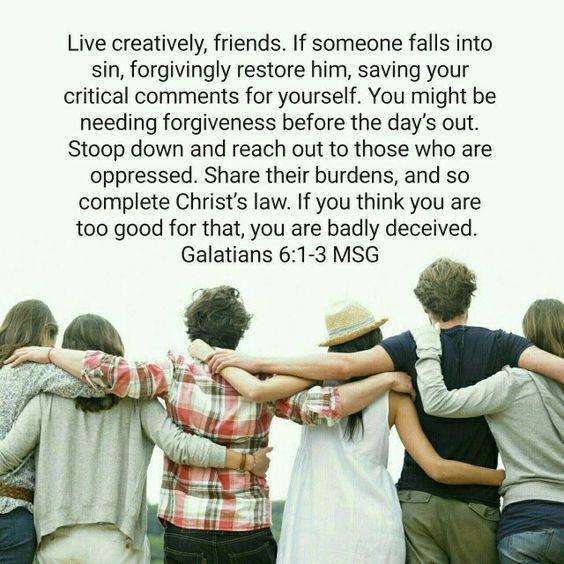 Galatians 6:1-3 The Message Bible forgiveness