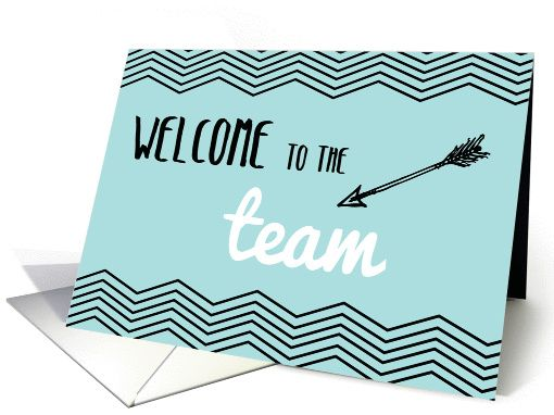 Welcome To The Team Employee Teal With Chevron Stripes Card Welcome To The Team Welcome To Our Team Cards