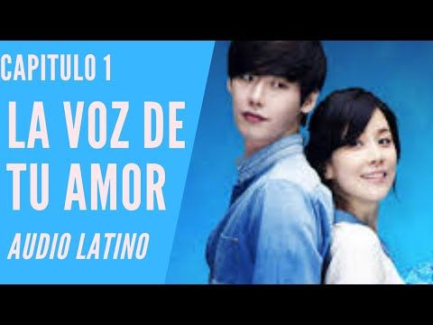 La Voz De Tu Amor Aka Oigo Tu Voz Capitulo 1 Audio Latino Serie Completa Youtube Youtube Playlist The Voice