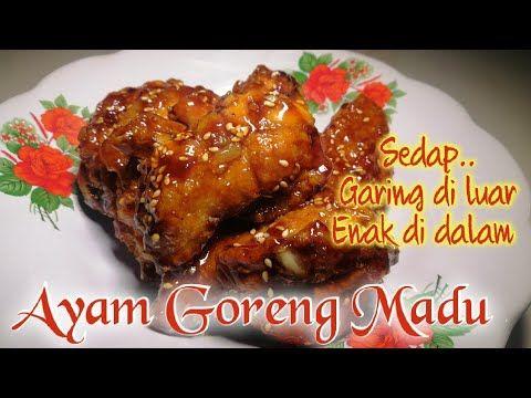 My Resepi Ayam Goreng Madu Ala Ala Korean Fried Chicken Youtube Ayam Goreng Korea Ayam Goreng Resep Ayam
