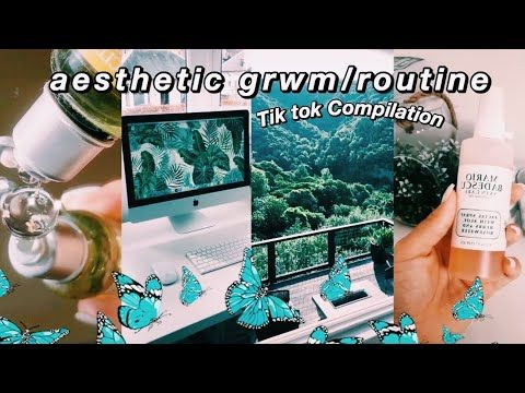 1 Aesthetic Routine Grwm Tik Tok Compilation Relaxing Youtube In 2020 Aesthetic Aesthetic Themes Tik Tok Send us a modmail to. pinterest