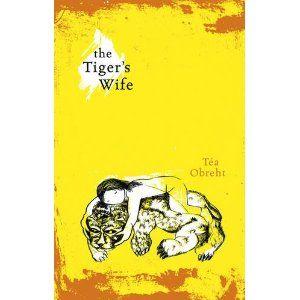 The Tiger's Wife - Téa Obrecht