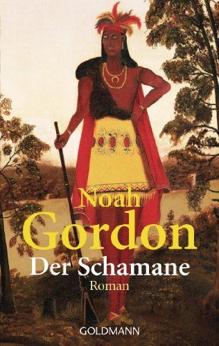 Der Schamane: Roman von Noah Gordon, http://www.amazon.de/dp/B00GYGC8OA/ref=cm_sw_r_pi_dp_GZVOub1QNQQRK