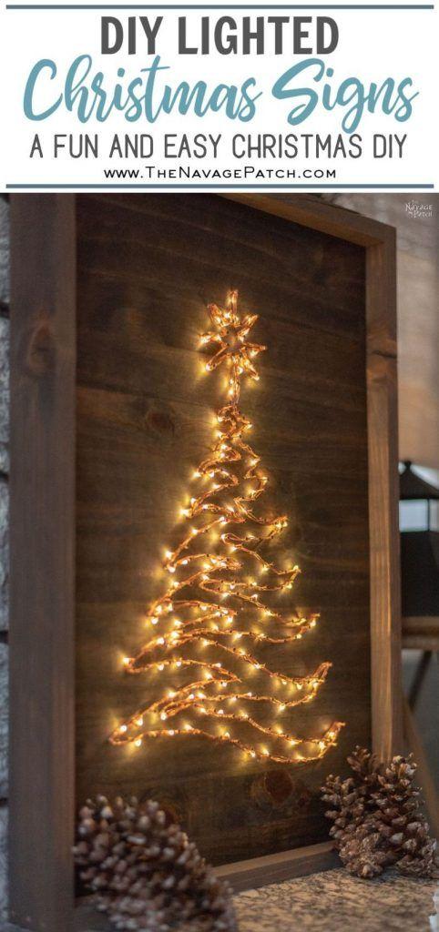 Diy Lighted Christmas Signs Christmas Signs Diy Diy Christmas Lights Diy Christmas Decorations Easy