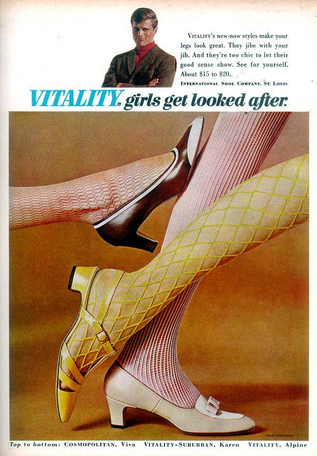 Vitality Shoes 1968....and fishnet stockings! Now THAT was hot!