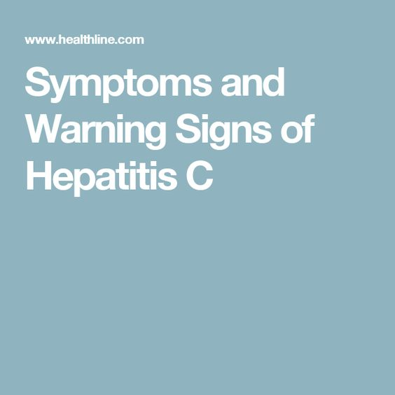 Symptoms and Warning Signs of Hepatitis C