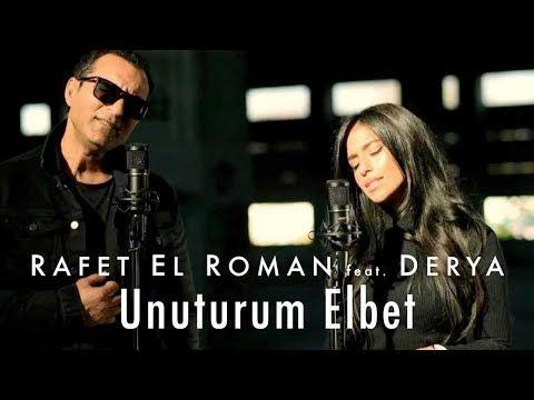 Rafet El Roman Feat Derya Unuturum Elbet Youtube Songs Anime Songs Youtube