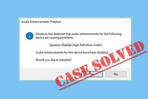 Fixes For Windows Has Detected That Audio Enhancements Error In 2020 Enhancement Audio Technology